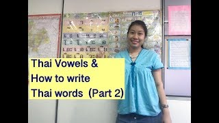 Learn Thai Fast With Waree   Thai Vowels  Part 2    How To Write Thai Words