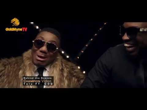 BEHIND THE SCENES, TOLU FT. CDQ, CHAMPION (Nigerian Entertainment)