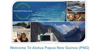 Alotau Papua New Guinea  city photos : Welcome to Alotua PNG from the Pacific Dawn