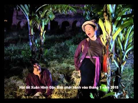 Trailer Hài Tết Xuân Hinh Đặc Biệt 2015