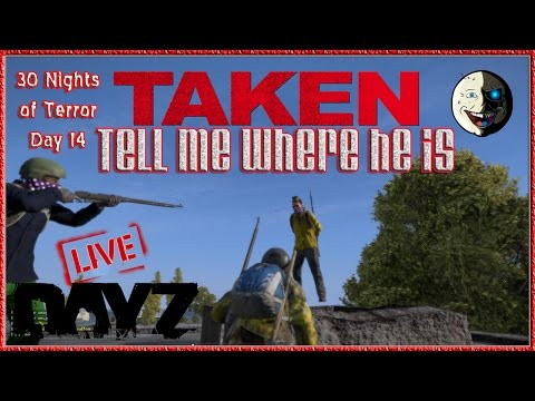 Taken - In this DayZ Standalone