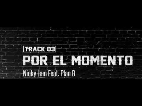 Por el momento - Nicky jam ft Plan B Instrumental ( Pista Beat )