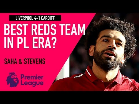 Is This The Best Liverpool Team In The PL Era? | Liverpool 4-1 Cardiff | Astro SuperSport