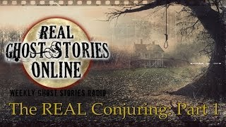 Real Ghost Stories: The Conjuring True Story Part 1