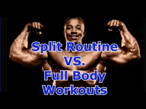 Split Routine vs. Full Body Workouts – Leroy Colbert Bodybuilding HOF Member