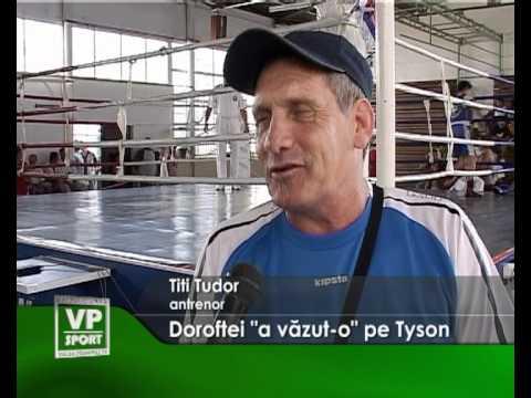 "Doroftei ""a vazut-o"" pe Tyson"