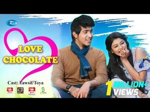 Download Love Chocolate   লাভ চকলেট   Towsif Mahbub   Toya   Rtv Drama Exclusive hd file 3gp hd mp4 download videos