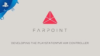 The PlayStation VR Aim Controller makes Farpoint even more immersive