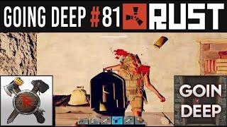 Going Deep #81 With PartiallyRoyal - Rust