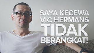 Video Justinus Lhaksana  Saya Kecewa Vic Hermans Tidak Berangkat! - Part 2 MP3, 3GP, MP4, WEBM, AVI, FLV September 2017