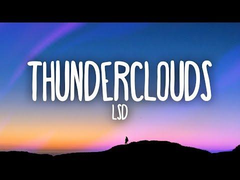 LSD - Thunderclouds (Lyrics) ft. Sia, Diplo, Labrinth - Thời lượng: 3 phút, 8 giây.