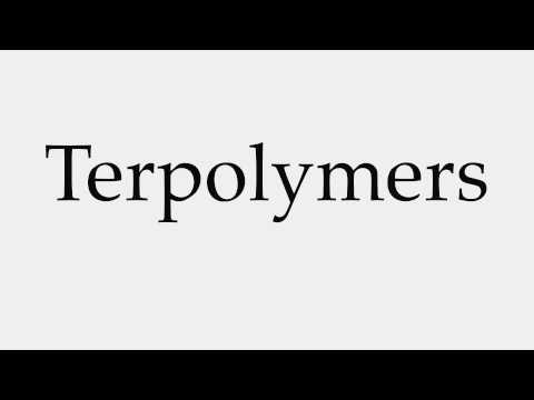 How to Pronounce Terpolymers