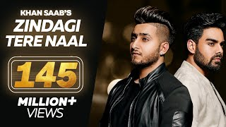 Video Zindagi Tere Naal - Khan Saab - Pav Dharia - Punjabi Sad Song - Latest Punjabi Songs 2018 MP3, 3GP, MP4, WEBM, AVI, FLV Maret 2018