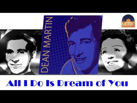 Tekst piosenki Dean Martin - All I Do Is Dream Of You po polsku