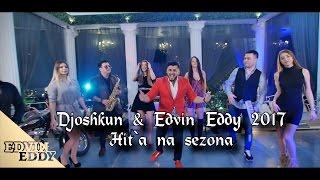 Djoshkun & Edvin Eddy - Hita Na Sezona music video