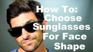 Face Shape and Sunglasses: How To Choose The Best Sunglasses F...
