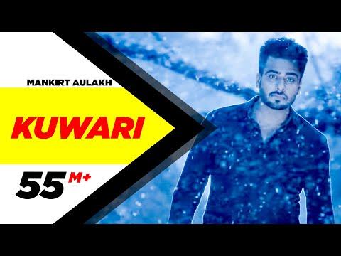 Kuwari (Full Video)   Mankirt Aulakh   Latest Punjabi Song 2016   Speed Records