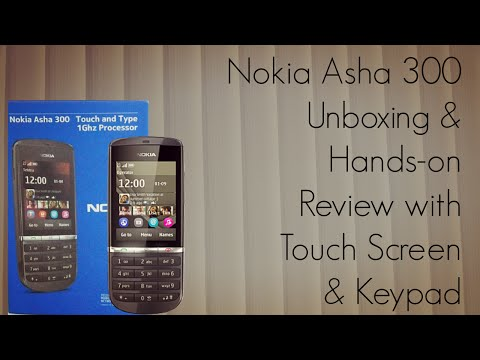 Nokia Asha 300 Unboxing and Hands-on Review with Touch Screen and