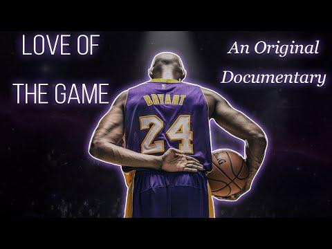Love Of The Game: A Kobe Bryant Documentary