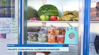 Projeto de geladeira colaborativa compartilha alimentos saudáveis em Bauru