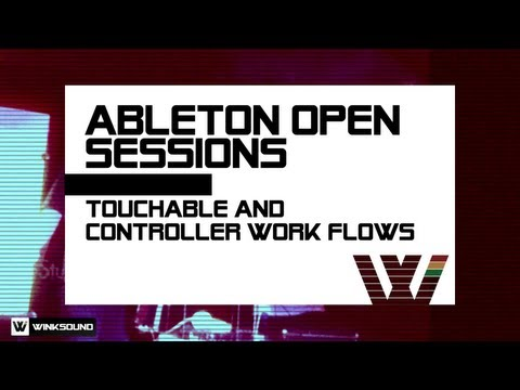 Ableton Open Session: touchAble And Controller Workflows   WinkSound