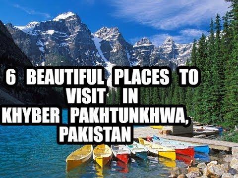 6 beautiful places to visit in Khyber Pakhtunkhwa, Pakistan