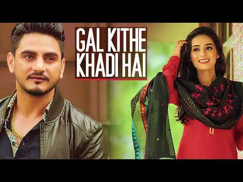 Gal Kithe Khadi Hai Songs mp3 download and Lyrics