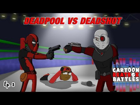 Deadpool Vs Deadshot - Cartoon Beatbox Battles
