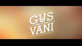 Eres todo para mi - El Vani Feat Gus - YouTube