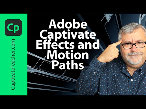 Effects and Motion Paths in Adobe Captivate