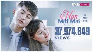 Hẹn Một Mai  Bùi Anh Tuấn  Official MV  Nhạc trẻ...