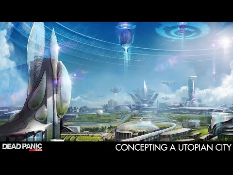 Sci-Fi Thriller: Concepting a utopian city