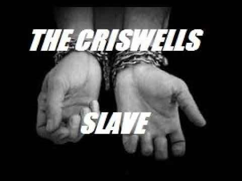 slave...(the criswells)-2002