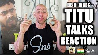 BB KI VINES Titu Talks Reaction!