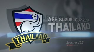 Video ICU ♦ Story ♦ Thailand ♦ AFF Suzuki Cup 2014 MP3, 3GP, MP4, WEBM, AVI, FLV Januari 2018