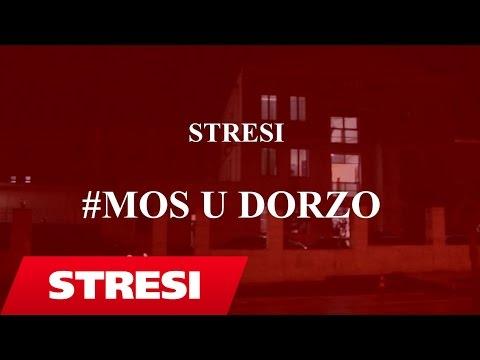 Stresi - Mos u dorzo