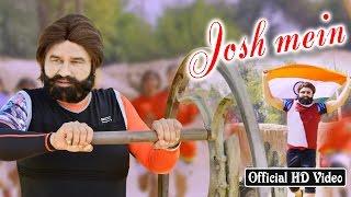Josh Mein | Official Song | Saint Dr MSG Insan | Honeypreet Insan | Jattu Engineer