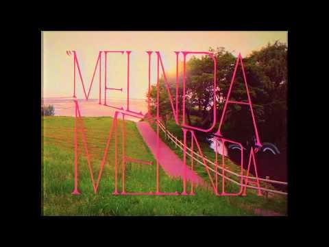 Pearl & The Oysters ❍ Melinda Melinda