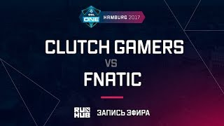 Clutch Gamers vs Fnatic, ESL One Hamburg 2017, game 3 [v1lat, GodHunt]