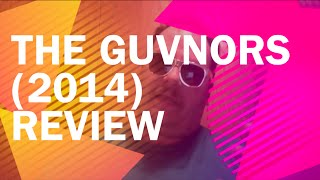 Nonton The Guvnors  2014  Review Film Subtitle Indonesia Streaming Movie Download