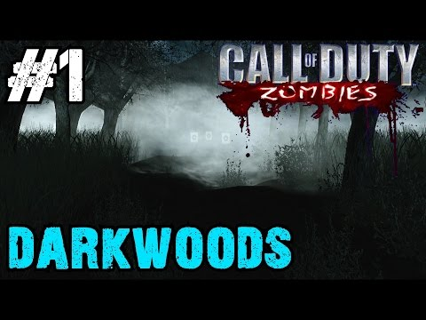 Darkwoods Ep.1 – Call of Duty Zombies | Custom Zombie Maps (CoD Zombies)