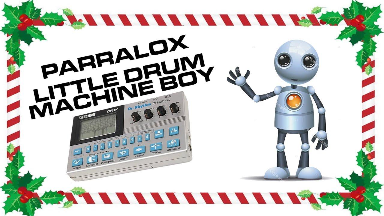 Parralox - Little Drum Machine Boy (Music Video)
