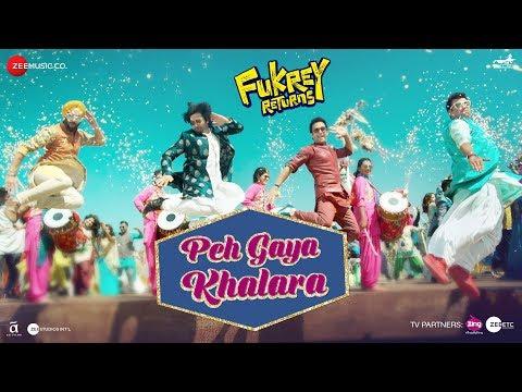 Peh Gaya Khalara |Fukrey Returns |Pulkit S, Varun
