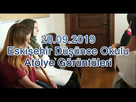 Eskişehir Düşünce Okulu 20.09.2019 tarihli Atölye Görüntüleri