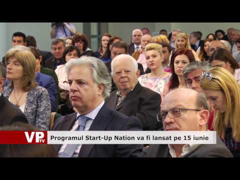 Programul Start-Up Nation va fi lansat pe 15 iunie
