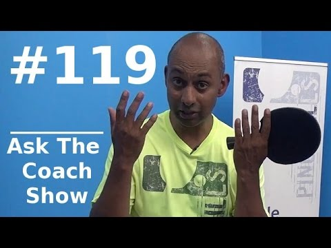 Ask The Coach Show #119 - Timo Boll's Early Ball