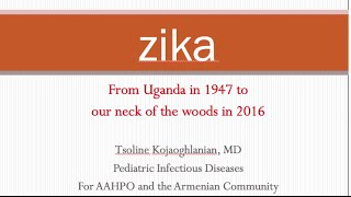 AAHPO, Presentation of Zika Virus and Medical Mission to Armenia Summer 2016