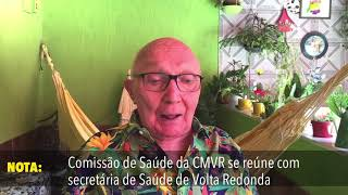 TMDR NOTA CMVR Comissão de Saúde da Câmara se reúne com secretária de Saúde de Volta Redonda