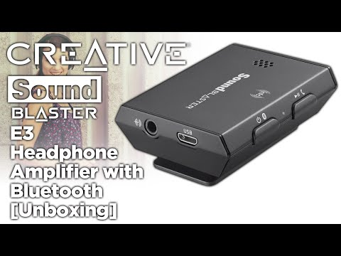 Creative Sound Blaster E3 DAC Portable Headphone Amplifier w/ Bluetooth [Unboxing]