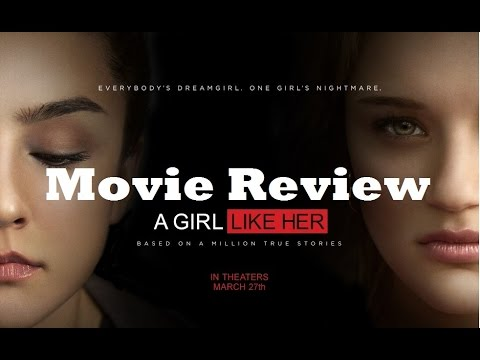 A Girl Like Her (2015) Movie Review